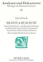 Bravo! & Bum Bum! (Analysen Und Dokumente, nr. 36)