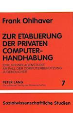 Zur Etablierung Der Privaten Computerhandhabung af Frank Ohlhaver