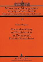 Frauendarstellung Und Erzaehlstruktur Im Romanwerk Dorothy Richardsons af Heike Wagner