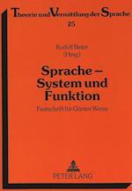 Sprache - System Und Funktion (Theorie Und Vermittlung Der Sprache, nr. 25)