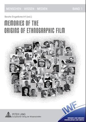 Memories of the Origins of Ethnographic Film