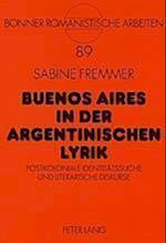 Buenos Aires in Der Argentinischen Lyrik (Bonner Romanistische Arbeiten, nr. 89)