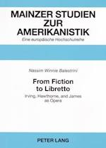 From Fiction to Libretto (Mainzer Studien Zur Amerikanistik, nr. 51)