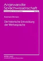 Die Historische Entwicklung Der Werbesprache (Angewandte Sprachwissenschaft, nr. 20)