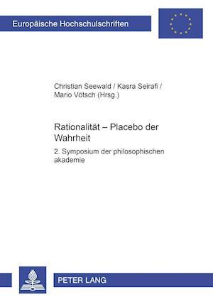 Rationalitaet - Placebo Der Wahrheit