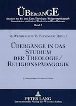 Uebergaenge in Das Studium Der Theologie/Religionspaedagogik (Uebergaenge Studien Zur Evangelischen Und Katholischen Theo, nr. 2)