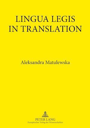 Lingua Legis in Translation