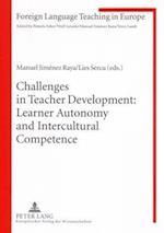 Challenges in Teacher Development (Foreign Language Teaching in Europe, nr. 10)
