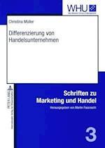Differenzierung Von Handelsunternehmen af Christina Mueller, Christina Muller, Christina Meuller