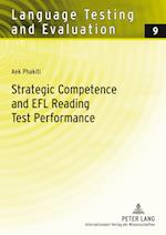 Stratetic Competence and EFL Reading Test Performance (Language Testing and Evaluation)