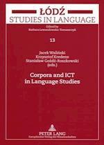 Corpora and Ict in Language Studies (Lod zacute Studies in Language, nr. 13)