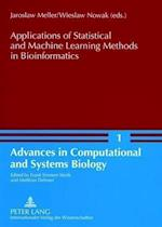 Applications of Statistical and Machine Learning Methods in Bioinformatics (Advances in Computational and Systems Biology, nr. 1)