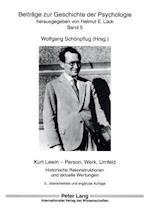 Kurt Lewin - Person, Werk, Umfeld af Wolfgang Schonpflug, Wolfgang Schoenpflug