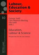 Education, Labour & Science (Labour, Education & Society, nr. 10)