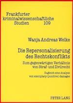 Die Repersonalisierung Des Rechtskonflikts (Frankfurter Kriminalwissenschaftliche Studien, nr. 109)