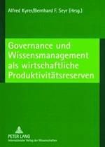 Governance Und Wissensmanagement ALS Wirtschaftliche Produktivitaetsreserven