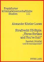 Strafrecht Us-Style (Frankfurter Kriminalwissenschaftliche Studien, nr. 111)