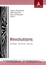 Revolutions af Anke Bartels, Agata Stopinska, Raj Kollmorgen