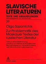 Zur Problematik Des Moskauer Textes Der Russischen Literatur (Stavische Literaturen Texte Und Abhandlungen, nr. 39)