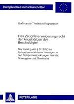 Das Zeugnisverweigerungsrecht Der Angehoerigen Des Beschuldigten (Europaeische Hochschulschriften European University Studie, nr. 4715)