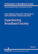 Experiencing Broadband Society af Julian Gebhardt