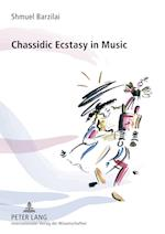 Chassidic Ecstasy in Music
