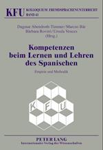 Kompetenzen Beim Lernen Und Lehren Des Spanischen (Kolloquium Fremdsprachenunterricht, nr. 41)