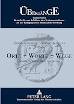 Orte - Worte - Wege (Uebergaenge Studien Zur Evangelischen Und Katholischen Theo, nr. 18)
