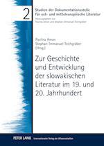 Zur Geschichte Und Entwicklung Der Slowakischen Literatur Im 19. Und 20. Jahrhundert (Studien Der Dokumentationsstelle Fuer Ost Und Mitteleuropae, nr. 2)