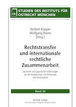 Rechtstransfer Und Internationale Rechtliche Zusammenarbeit (Studien Des Instituts Fuer Ostrecht Muenchen, nr. 64)