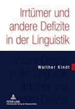 Irrtuemer Und Andere Defizite in Der Linguistik af Walther Kindt