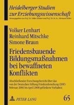 Friedensbauende Bildungsmanahmen Bei Bewaffneten Konflikten af Simone Braun, Volker Lenhart, Reinhard Mitschke