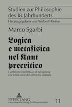 Logica E Metafisica Nel Kant Precritico af Marco Sgarbi