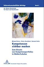 Kompetenzen Sichtbar Machen af Dieter Haselbach, Antonia Stefer, Michael Brater