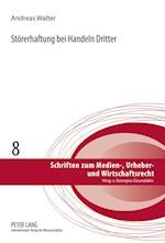 Stoererhaftung Bei Handeln Dritter af Andreas Walter