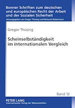 Scheinselbstaendigkeit Im Internationalen Vergleich (Bonner Schriften Zum Deutschen Und Europaeischen Recht der A, nr. 12)
