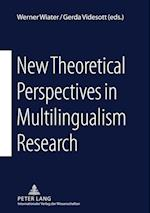 New Theoretical Perspectives in Multilingualism Research af Werner Wiater