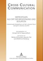 Metropolen als ort der begegnung und isolation af Ernest W. B. Hess-Luttich