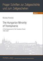 The Hungarian Minority of Transylvania (Prager Schriften Zur Zeitgeschichte Und Zum Zeitgeschehen, nr. 4)