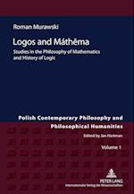 Logos and Mathema (Polish Contemporary Philosophy and Philosophical Humanities)