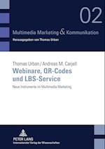 Webinare, Qr-Codes Und Lbs-Service (Multimedia Marketing Kommunikation, nr. 2)