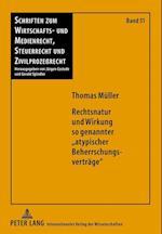 Rechtsnatur Und Wirkung So Genannter Atypischer Beherrschungsvertraege af Thomas Meuller, Thomas Mueller, Thomas Muller