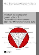 Weibuch Zur Strategischen Neuausrichtung Des Oesterreichischen Bundesheeres- Oder af Alfred Kyrer, Michael Alexander Populorum