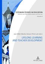 Lifelong Learning and Teacher Development (Estonian Studies in Education, nr. 4)