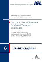 Dryports - Local Solutions for Global Transport Challenges (Maritime Logistik Maritime Logistics, nr. 6)