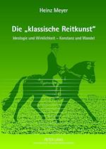 Die Klassische Reitkunst af Heinz Meyer