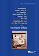 Spuren.Suche (In) Der Romania (Forum Junge Romanistik, nr. 19)