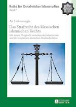 Das Strafrecht Des Klassischen Islamischen Rechts (Roi Reihe Fuer Osnabruecker Islamstudien, nr. 7)