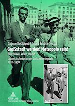 Grostadt Werden! Metropole Sein!