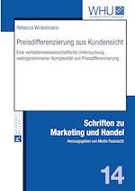 Preisdifferenzierung Aus Kundensicht (Schriften Zu Marketing Und Handel, nr. 14)